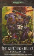 The Bleeding Chalice by Ben Counter Warhammer 40,000 book paperback 40k Soul Drinkers